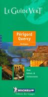 Périgord-Quercy De Guide Vert (1986) - Tourism