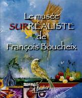 Le Musée Surréaliste Tome II De François Boucheix (2006) - Arte