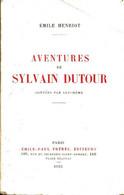 Aventures De Sylvain Dutour De Emile Henriot (1922) - Altri