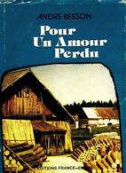 Pour L'amour Perdu De André Besson (1976) - Altri