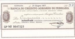 MINIASSEGNO BANCA DI CREDITO AGRARIO FERRARA AUTOSTRADE DIREZIONE 3° TRONCO BOLOGNA - [10] Cheques Y Mini-cheques