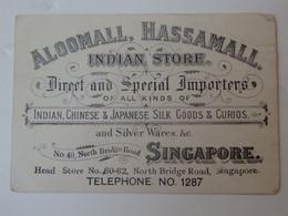 Carte De Visite Aloomall, Hassamall Indian Store Direct And Special Importers N° 40 Nortd Bridge Road Singapore. - Cartes De Visite