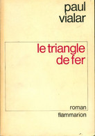 Le Triangle De Fer De Paul Vialar (1976) - Altri
