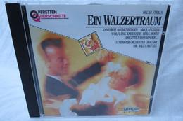 """CD """"Oscar Straus"""" Ein Walzertraum Aus Der Reihe Operetten Querschnitte - Opere"""