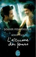 L'écume Des Jours Dossier Pédagogique De Boris Vian (2013) - Other