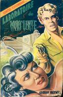 Laboratoire De Mort Lente De George Maxwell (0) - Old (before 1960)