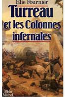 Turreau Et Les Colonnes Infernales De Elie Fournier (1986) - History