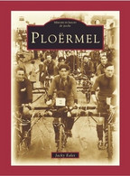Ploërmel De Jacky Ealet (2005) - Storia