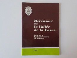 1973 Rixensart Et La Vallée De La Lasne Syndicat D' Initiative Ohain Couture-Saint- Germain ... - Rixensart