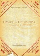Dents & Dentistes à Travers L'histoire De Docteur Cabanès (0) - Sciences