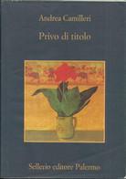 ANDREA CAMILLERI - Privo Di Titolo. - Novelle, Racconti