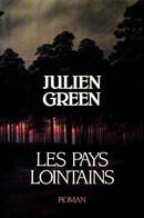 Les Pays Lointains De Julien Green (1987) - Altri