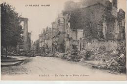 Meuse : VERDUN : Campagne 1914-17 :  Rue  Coin D Ela  Place D '  Armes - Verdun