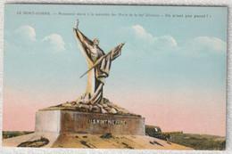 """55 - Verdun -  Le Mort-homme - Monument élevé à La Mémoire Des Morts De La 69e Division  """" Iis N'ont Pas Passé ! """" - Verdun"""