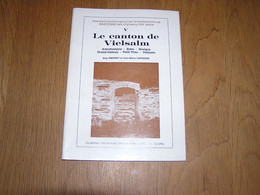 LE CANTON DE VIELSAM Régionalisme Arbrefontaine Beho Bovigny Grand Halleux Petit Thier Industrie Archéologie - Belgien