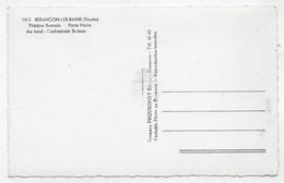 (RECTO / VERSO) BESANCON LES BAINS - N° 1215 - THEATRE ROMAIN ET PORTE NOIRE - BROMURE PEQUIGNOT BESANCON - FORMAT CPA - Besancon