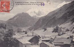 [74] Haute Savoie  Saint-Gervais-les-Bains Village  De Blonnassay Et Les Aiguilles Du Gouter Et De Blonnassay - Saint-Gervais-les-Bains
