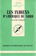 Les Indiens D'Amérique Du Nord De Claude Fohlen (1985) - Geografia