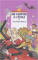Un Vampire à L'école De Yves-Marie Clément (2004) - Non Classificati