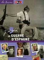 J'ai Vécu La Guerre D'Espagne De Jean-Yves Dana (2006) - Non Classificati