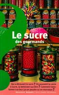Le Sucre Des Gourmands De Catherine De Sairigné (1985) - Ohne Zuordnung