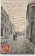 120 - SAINT-QUENTIN  - La Rue Villebois-Mareuil  L'Hôtel De La Société Académique - Saint Quentin