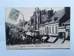 ST QUENTIN    RUE  D ISLE   CONCOURS  DE PÊCHE    DÉFILÉ - Saint Quentin