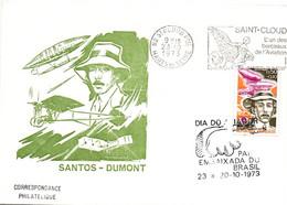 Santos-Dumont 1973 : Saint-Cloud France & Paris Embaixada Do Brasil - Dia Do Aviador - Aviateur Pilote Aviation - Cartas