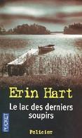Le Lac Des Derniers Soupirs De Erin Hart (2006) - Non Classificati