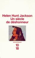 Un Siècle De Déshonneur De Helen Hunt (1972) - Storia