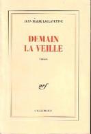 Demain La Veille De Jean-Marie Laclavetine (1995) - Other