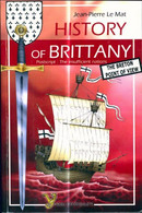 History Of Brittany De Jean-Pierre Le Mat (2009) - Geschichte