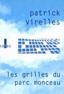 Les Grilles Du Parc Monceau De Patrick Virelles (1998) - Altri
