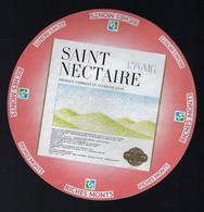Etiquette Fromage Saint Nectaire  Riches Monts  Fabriqué En Auvergne 63 Puy De Dôme - Formaggio