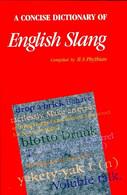 A Concise Dictionary Of English Slang De B. A. Phythian (1989) - Wörterbücher