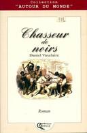 Chasseur De Noirs De Daniel Vaxelaire (2000) - Other