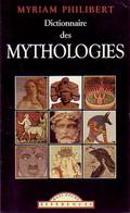 Dictionnaire Des Mythologies De Myriam Philibert (1998) - Woordenboeken