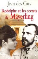 Rodolphe Et Les Secrets De Mayerling De Jean Des Cars (2004) - History