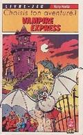 Choisis Ton Aventure Tome I : Vampire Express De Tony Koltz (1987) - Non Classificati