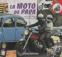 La Moto De Papa De Jean-Louis Basset (2010) - Moto