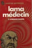 Lama Médecin De T. Lobsang Rampa (1981) - Esotérisme