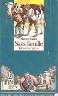 Sans Famille Tome II De Hector Malot (1991) - Unclassified