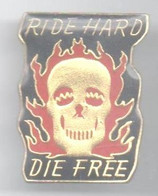 Z160 Pin's Moto Humour Tête De Mort Ride Hard Die Free  Achat Immédiat  Immédiat - Motorfietsen