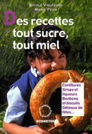 Des Recettes Tout Sucre, Tout Miel De Nicole Péan (2000) - Gastronomie