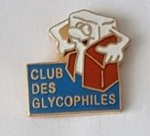 Pin's  Alimentation, Association  CLUB  DES  GLYCOPHILES  Cartouche  Bleu - Associations