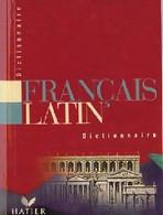 Dictionnaire Français-latin De E. Decahors (1952) - Wörterbücher