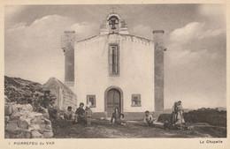 CARTE POSTALE ORIGINALE ANCIENNE : PIERREFEU DU VAR LA CHAPELLE ANIMEE VAR (83) - Sonstige Gemeinden