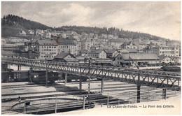 NE LA CHAUX-de-FONDS - Le Pont Des Cretets - NE Neuchâtel