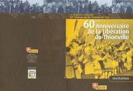 Z1 - Invitation Mairie Thionville  :11 Novembre  2004 - Non Classificati