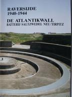 Boek RAVERSIJDE Atlantiwall Batterij Saltzwedel Neu Tripitz Bunker Coastal Gun 1939-45 Artillerie Casemate Kust Oostende - Weltkrieg 1939-45